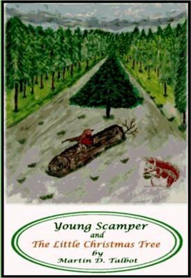 Young Scamper and The Little Christmas Tree