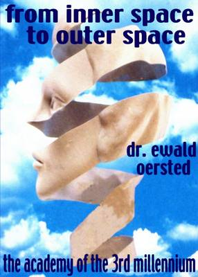 From Inner Space to Outer Space: Dream into Action