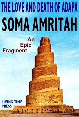 The Love and Death of Adapa: An Epic Fragment
