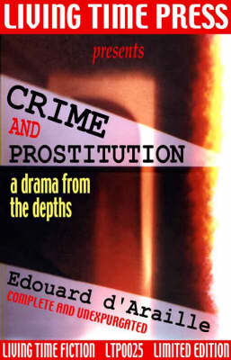 Crime and Prostitution: A Drama from the Depths