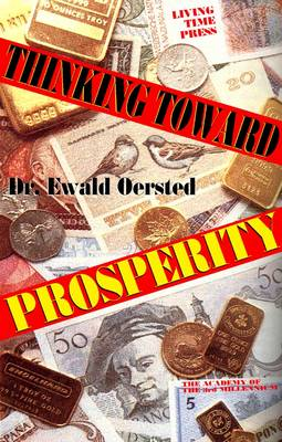 Thinking Toward Prosperity: Discovering Your Fortune
