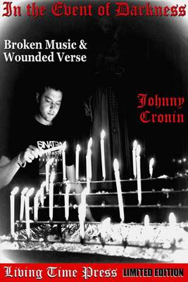 In the Event of Darkness: Broken Music and Wounded Verse
