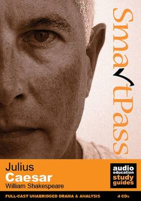 Julius Caesar: SmartPass Audio Education Study Guide