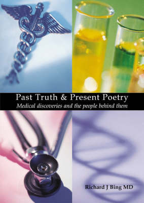 Past Truth and Present Poetry: Medical Discoveries and the People Behind Them