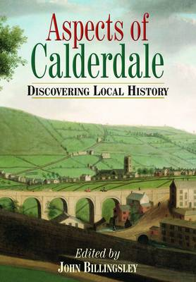 Aspects of Calderdale: Discovering Local History