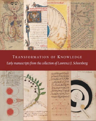 Transformation of Knowledge: Early Manuscripts from the Schoenberg Collection