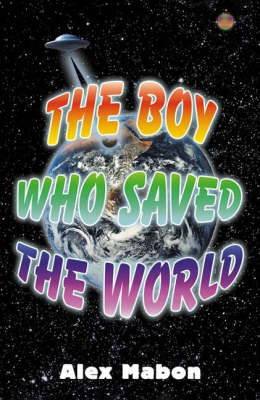 The Boy Who Saved the World