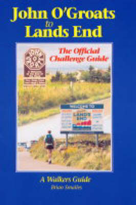 John O' Groats to Lands End: The Official Challenge Guide