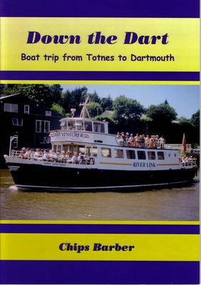 Down the Dart: Boat Trip from Totnes to Dartmouth