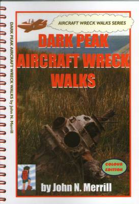 Dark Peak Aircraft Wreck Walks