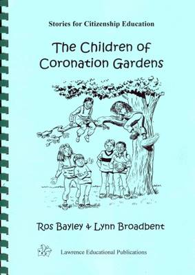 The Children of Coronation Gardens: Stories for Citizenship Education