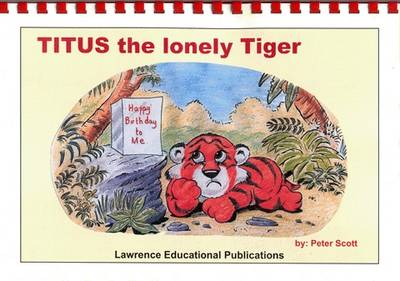 Titus the Lonely Tiger