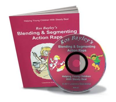 Ros Bayley's Blending & Segmenting Action Raps: Helping Young Children with Steady Beat