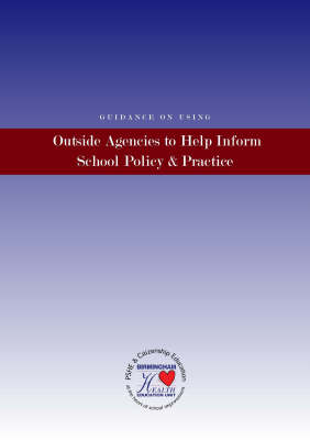 Guidance on Using Outside Agencies to Help Inform School Policy and Practice