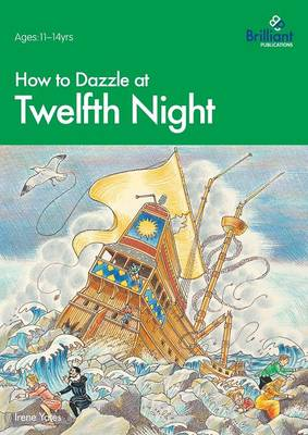 How to Dazzle at Twelfth Night