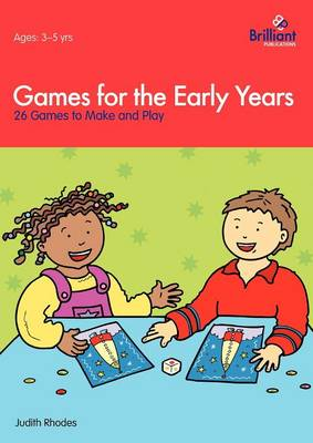 Games for the Early Years: 26 Games to Play and Play