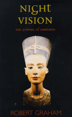 Night Vision: The Powers of Darkness