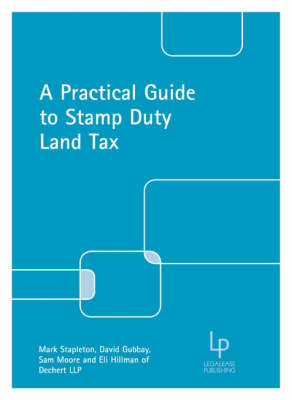 A Practical Guide to the Stamp Duty Land Tax