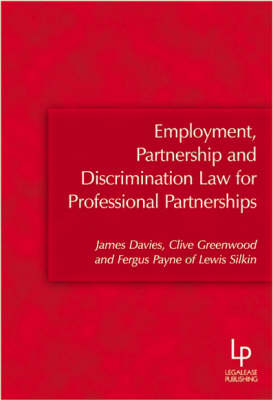 Employment, Partnership and Discrimination Law for Professional Partnerships
