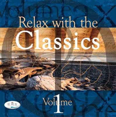 Relax with the Classics: v. 1