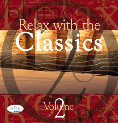 Relax with the Classics: v. 2
