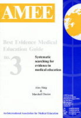 Best Evidence Medical Education Guide: Systematic Searching for Evidence in Medical Education: No.3