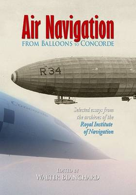 Air Navigation from Balloons to Concorde