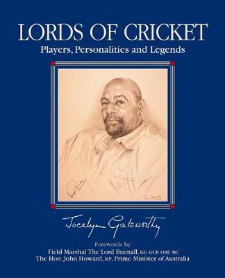 Lords of Cricket: Players, Personalities and Legends