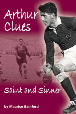 Arthur Clues: Saint and Sinner