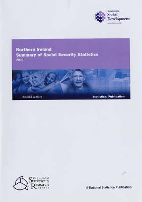 Northern Ireland Summary of Social Security Statistics: 2005