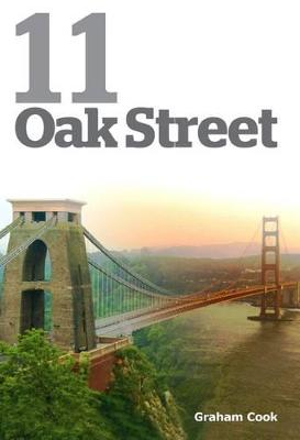 11 Oak Street: The True Story of the Abduction of a Three Year Old Child and its Appalling Lifetime Consequences