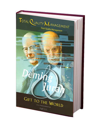 Deming and Juran: Gift to the World
