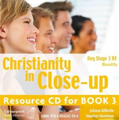 Christianity In Close-up: Book 3: Morality