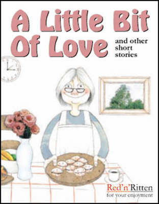 A Little Bit of Love and Other Short Stories: Tape 2