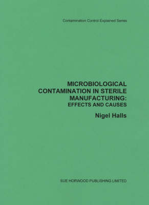 Microbiological Contamination Effects and Causes: Contamination Control Explained
