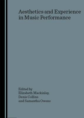 Aesthetics and Experience in Music Performance