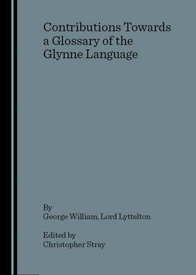 Contributions Towards a Glossary of the Glynne Language