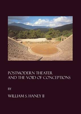 Postmodern Theater and the Void of Conceptions