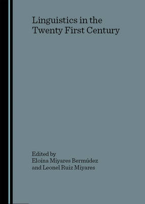 Linguistics in the Twenty First Century