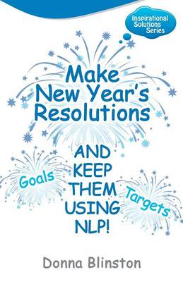 Make New Year Resolutions - and Keep Them Using NLP!