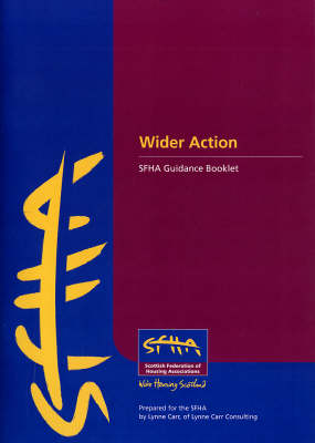 Wider Action: SFHA Guidance Booklet