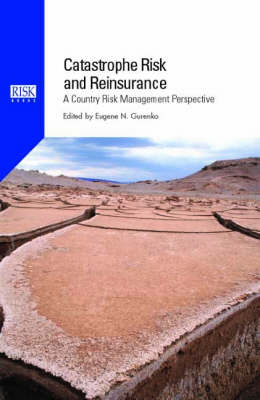 Catastrophe Risk and Reinsurance: A Country Risk Management Perspective