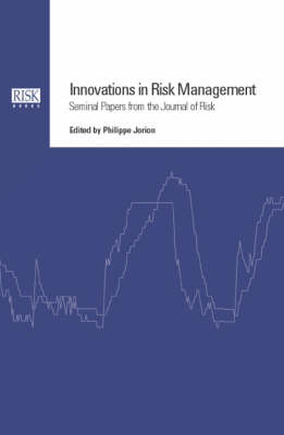 Innovations in Risk Management: Seminal Papers
