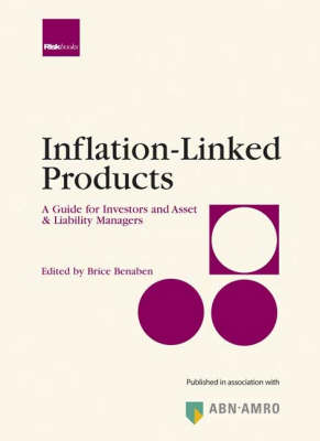 Inflation-linked Products: A Guide for Investors and Asset and Liability Managers