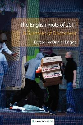 The English Riots of 2011: A Summer of Discontent