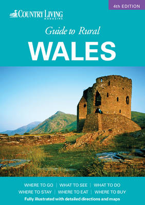 Country Living Guide to Rural Wales