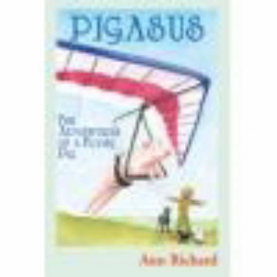 Pigasus: The Adventures of a Flying Pig