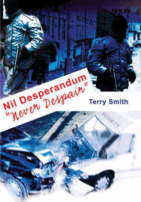 Nil Desperandum: Never Despair - A Biography of Patsy Feeley