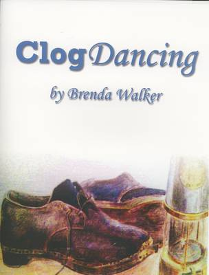 Clog Dancing: Introduction to Northumbrian and Durham Clog Dancing
