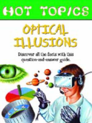 HOT TOPICS OPTICAL ILLUSIONS